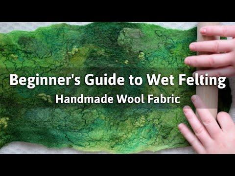 Wet felting tutorial for beginners: how to wet felt wool fabric // wet felting techniques