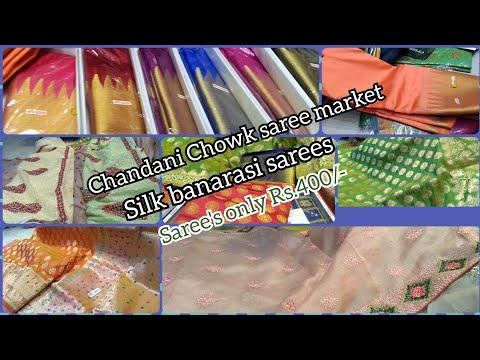 Silk & banarasi sarees rs.400(cheap range) !! wholesale sale saree's market at chandani chowk 2019