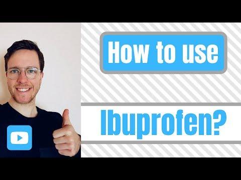 How and when to use ibuprofen? (brufen, advil, motrin, and nurofen)