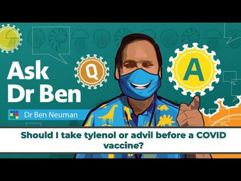 Should i take tylenol or advil before a covid vaccine? #askdrben