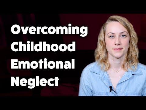 How to overcome childhood emotional neglect | kati morton