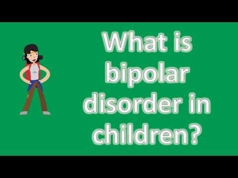 What is bipolar disorder in children ? | health faq channel