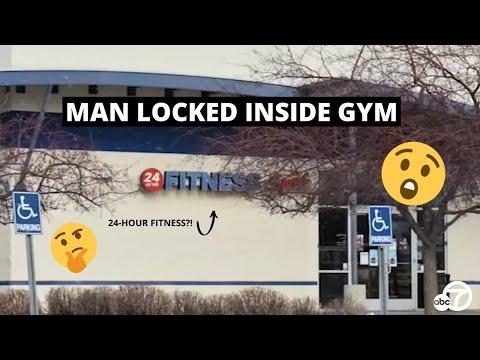 Man locked inside 24-hour fitness