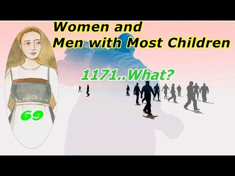 Women and men with most children, (most fertile -1000 plus kids! )
