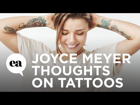 Joyce meyer thoughts on tattoos