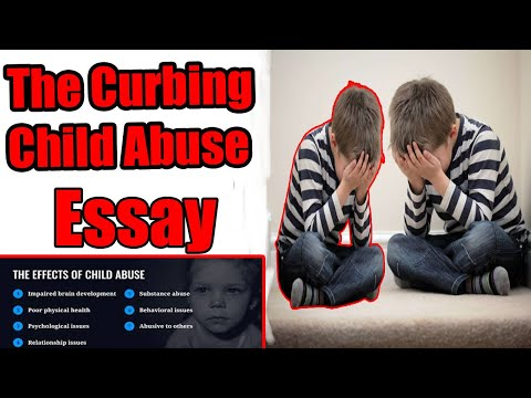 A curbin child abuse essay in english