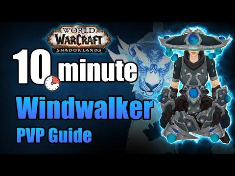 Shadowlands 9.0.5 windwalker monk pvp guide in under 10 minutes | wow