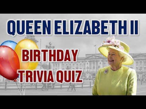 Queen elizabeth ii happy birthday quiz   questions answers