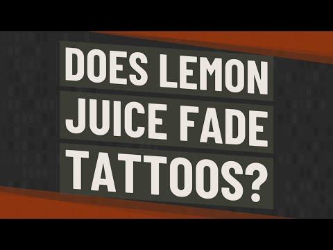Does lemon juice fade tattoos?